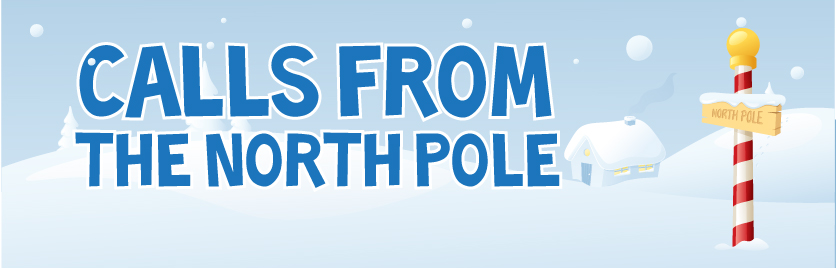 Calls from the North Pole